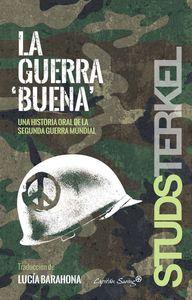 """LA GUERRA """"BUENA"""""""