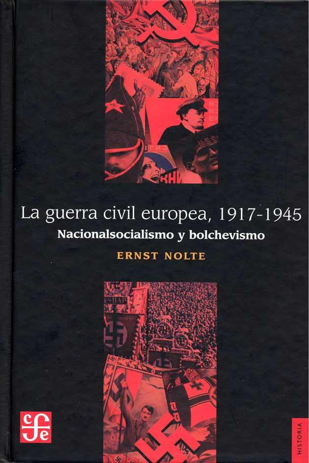 GUERRA CIVIL EUROPEA 1917-1945; LA