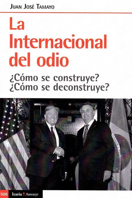 INTERNACIONAL DEL ODIO; LA