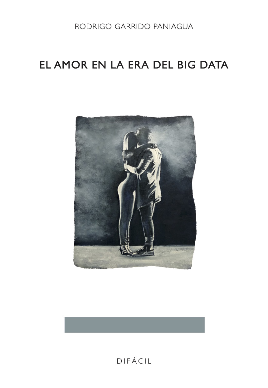 AMOR EN LA ERA DEL BIG DATA