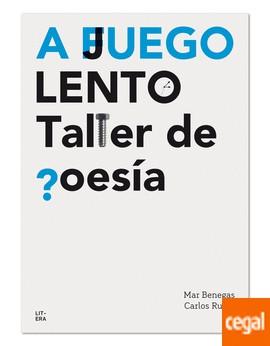 A F(J)EGO LENTO.TALLER DE POESÍA