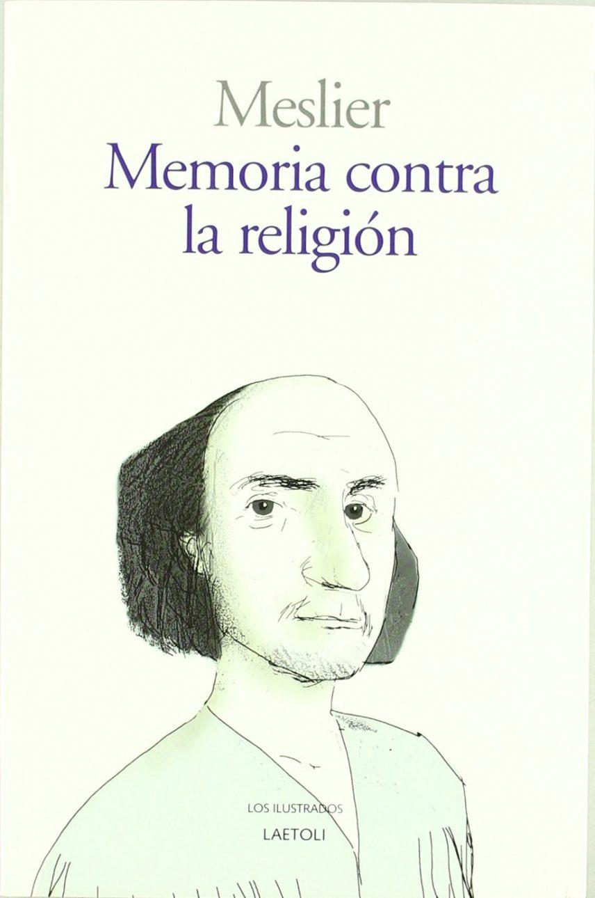 MEMORIA CONTRA LA RELIGION (4ª ED)