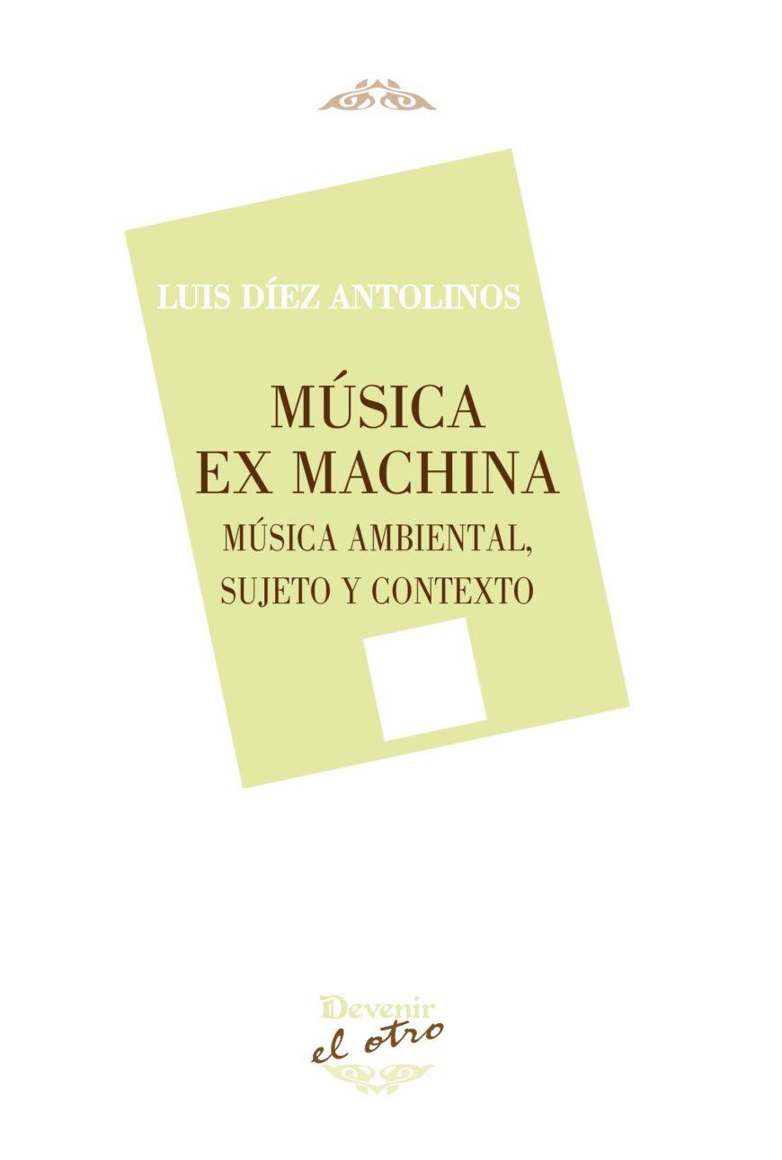 MUSICA EX MAXINA. MUSICA AMBIENTAL; SUJETO Y CONTEXTO