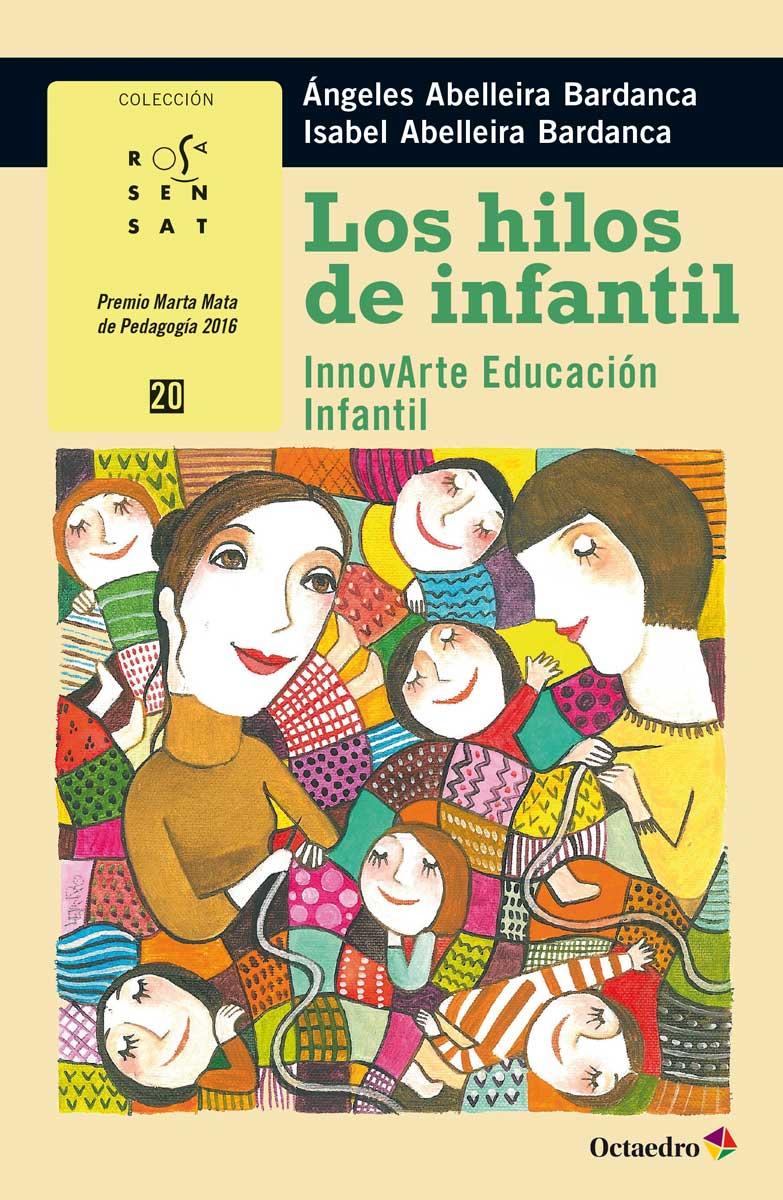 LOS HILOS DE INFANTIL : INNOVARTE EDUCACIÓN INFANTIL