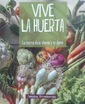 VIVE LA _HUERTA