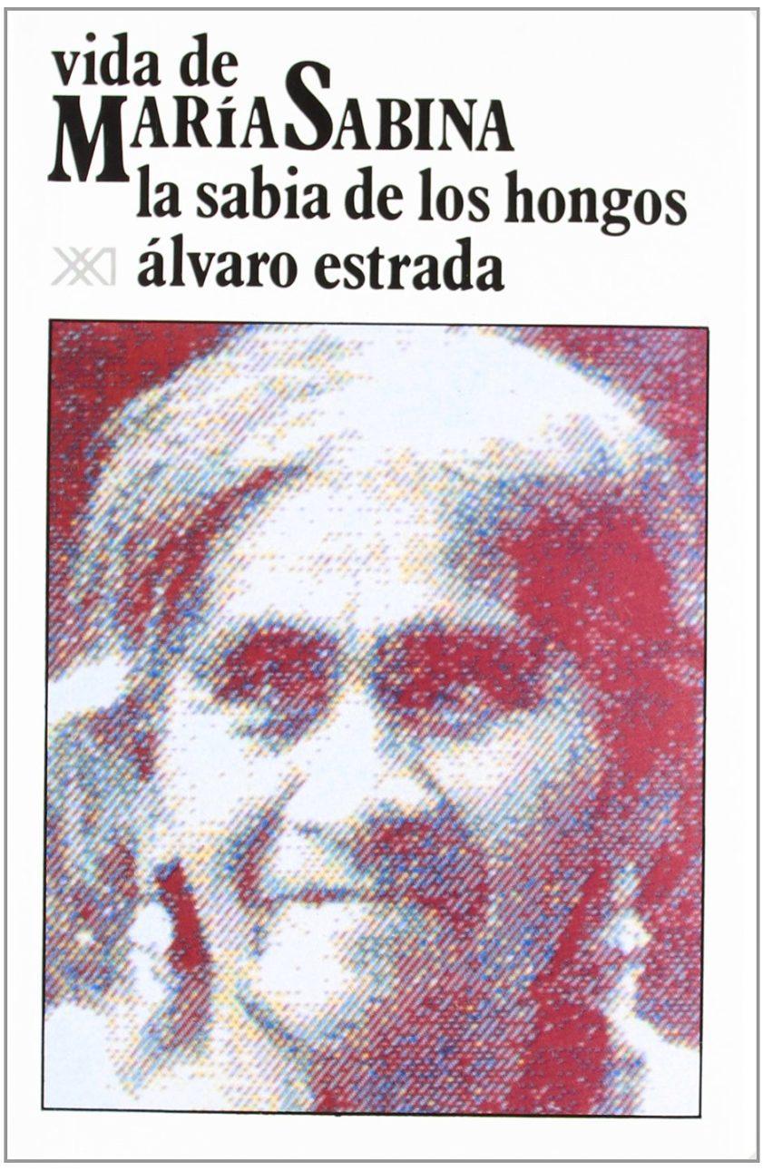 VIDA DE MARÍA SABINA /LA SABIA DE LOS HONGOS