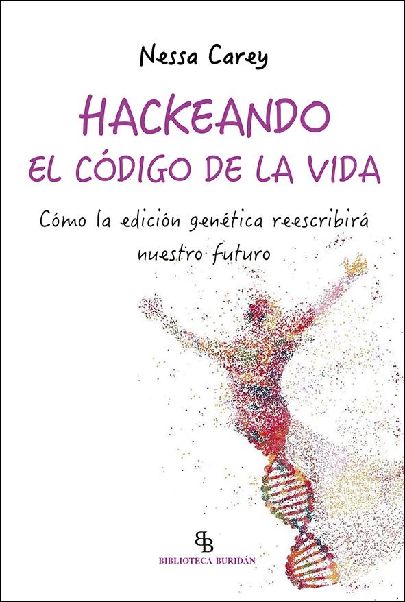 HACKEANDO EL CODIGO DE LA VIDA