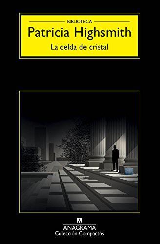 CELDA DE CRISTAL; LA
