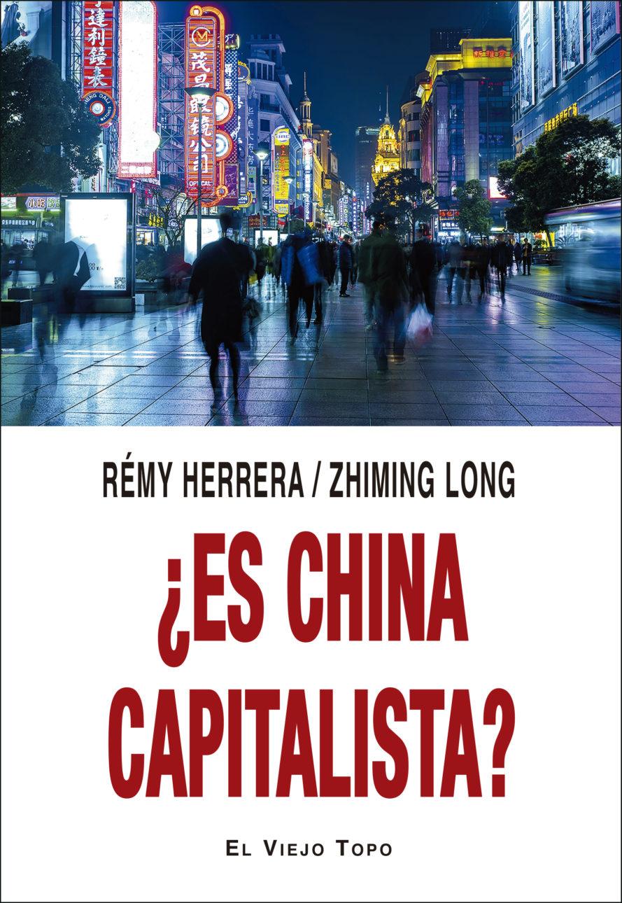¿ES CHINA CAPITALISTA?