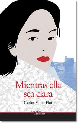 MIENTRAS ELLA SEA CLARA