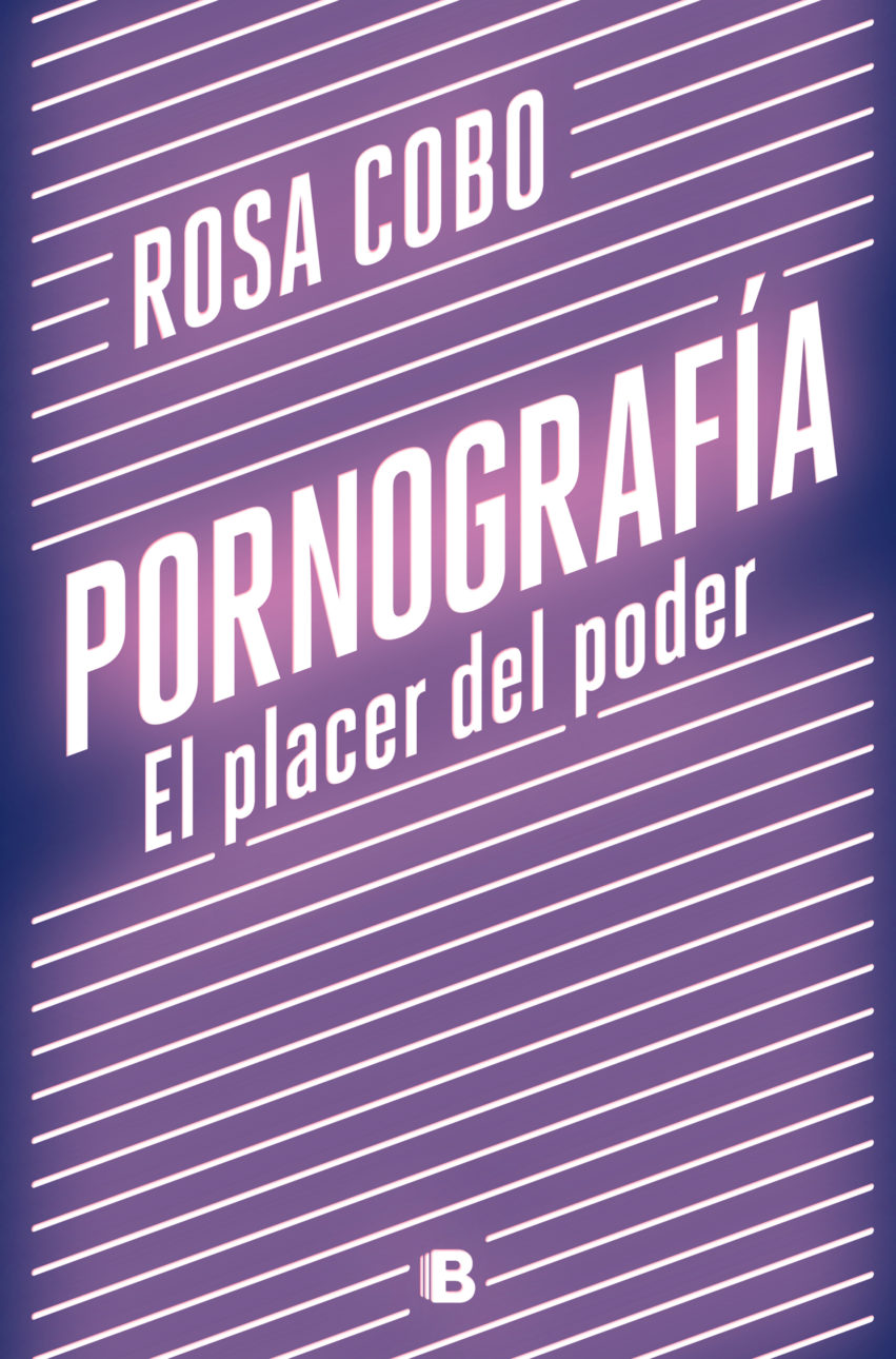 PORNOGRAFÍA. EL PLACER DEL PODER