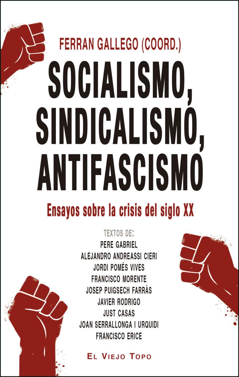 SOCIALISMO; SINDICALISMO; ANTIFASCISMO
