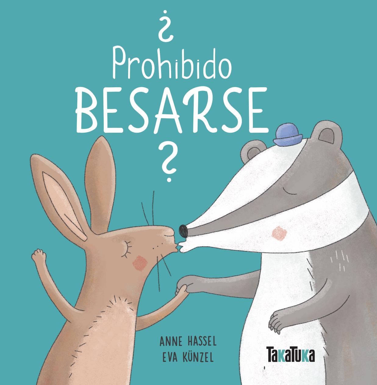 ¿PROHIBIDO BESARSE
