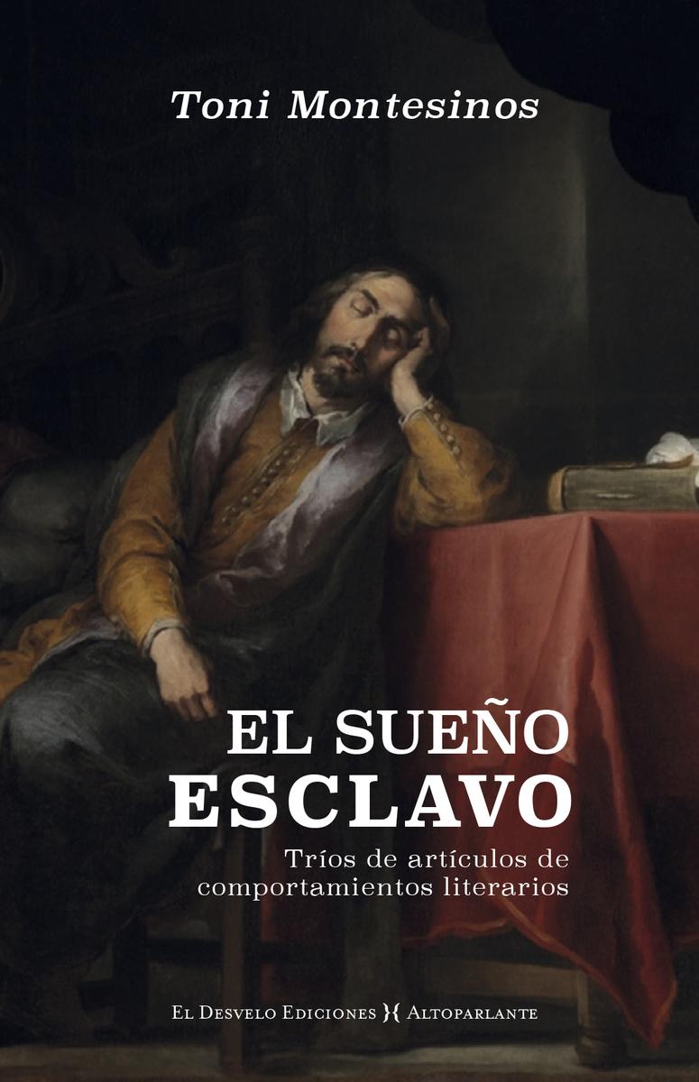 EL SUEÑO ESCLAVO