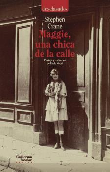 MAGGIE; UNA CHICA DE LA CALLE