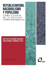 REPUBLICANISMO; NACIONALISMO Y POPULISMO COMO FORMAS DE LA POLITICA CONTEMPORANE