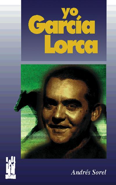 YO; GARCÍA LORCA