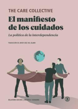 MANIFIESTO DE LOS CUIDADOS; EL