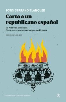 CARTA A UN REPUBLICANO ESPAÑOL
