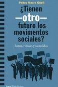 ¿TIENEN -OTRO- FUTURO LOS MOVIMIENTOS SOCIALES?