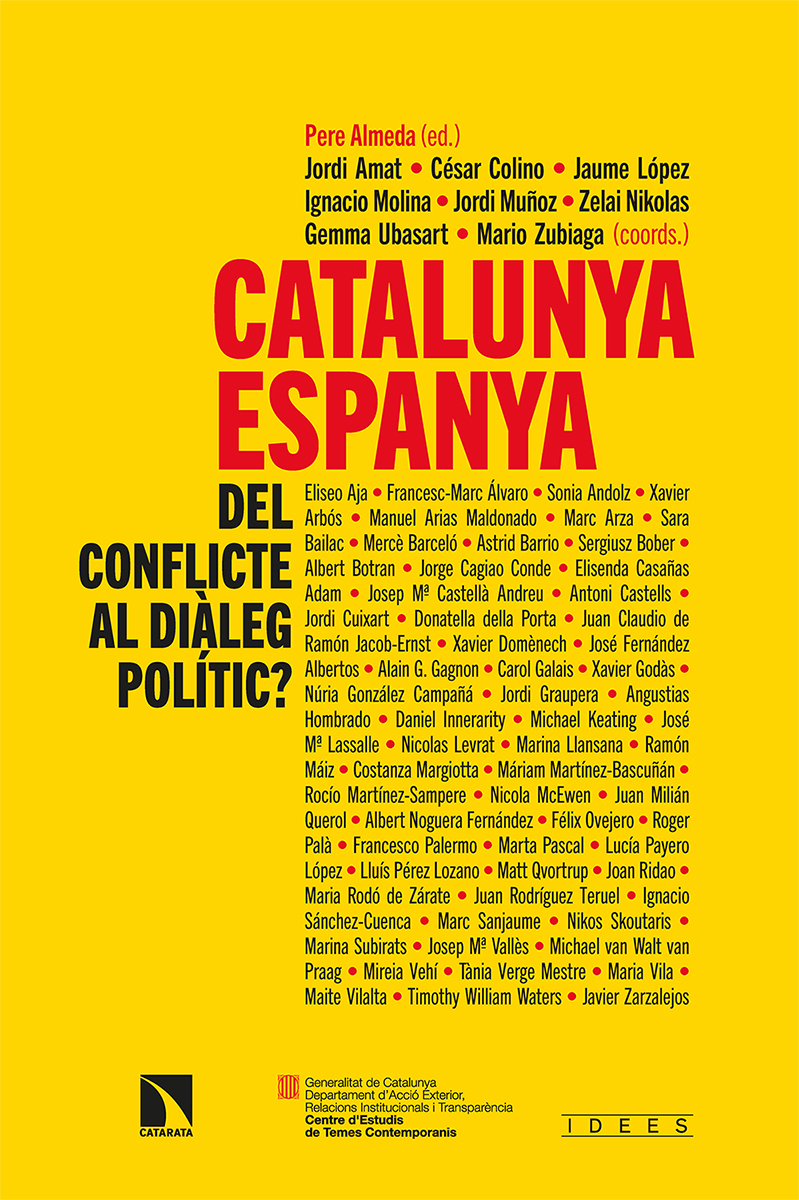 CATALUNYA-ESPANYA: DEL CONFLICTE AL DIÀLEG POLÍTIC
