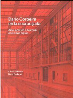 DARÍO CORBEIRA EN LA ENCRUCIJADA.