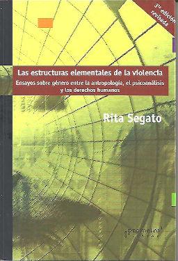 LAS ESTRUCTURAS ELEMENTALES DE LA VIOLENCIA 3ª EDIC. REVISADA